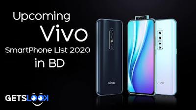 Upcoming Vivo Smartphone List 2020 in BD Getslook.com/