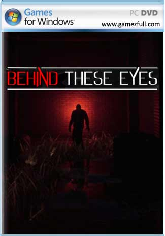 Behind These Eyes PC Full [1-Link] [ISO] [MEGA]