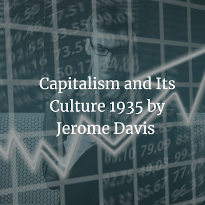 Capitalism and Its Culture 1935
