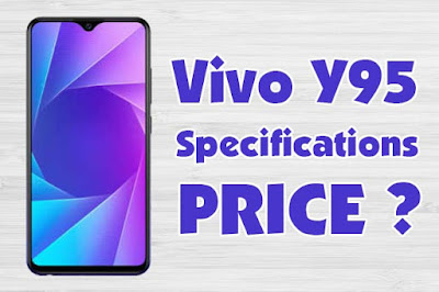 Vivo Y95 Price and specifications Full details