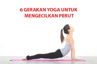 6 Gerakan Yoga untuk Mengecilkan Perut Buncit