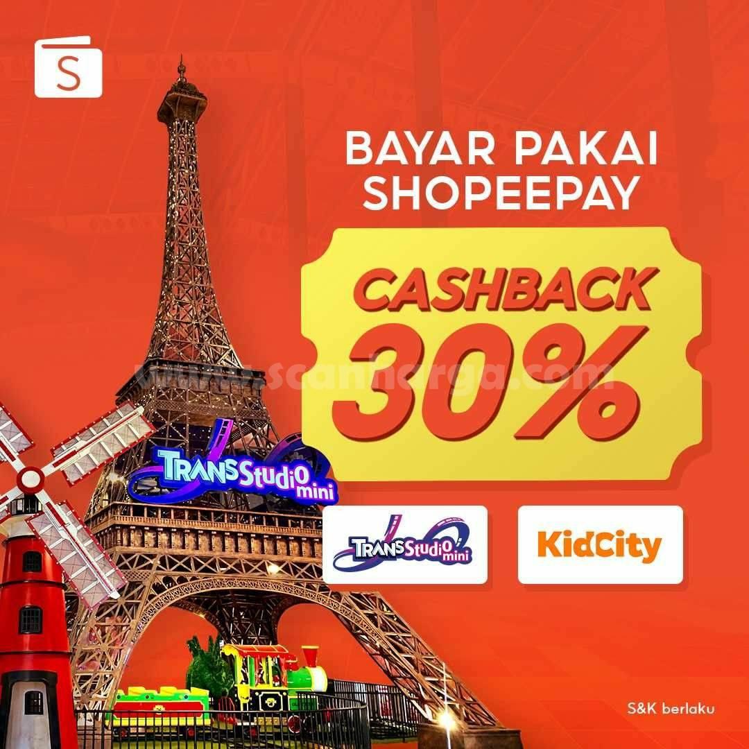 Promo Trans Studio Mini Cashback 30% bayar pakai ShopeePay