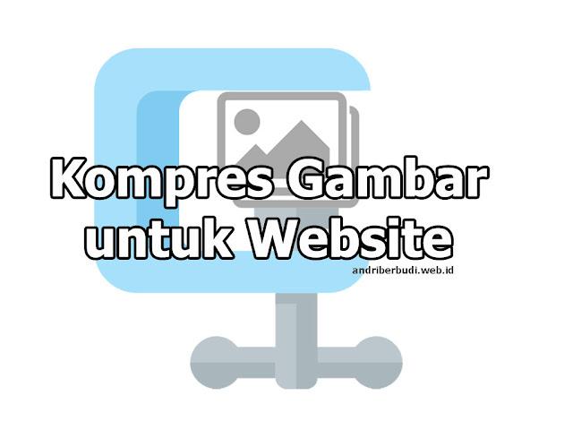 Manfaat Kompres Foto dan Daftar Situs Kompres JPG Gratis