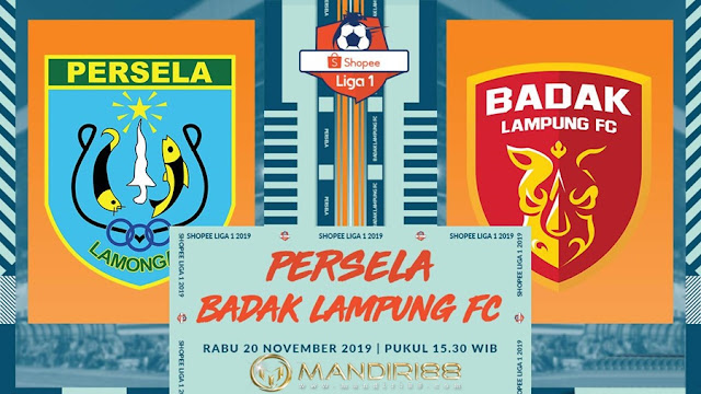 Prediksi Persela Lamongan Vs Badak Lampung, Rabu 20 November 2019 Pukul 15.30 WIB