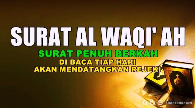 Keutamaan Surat Al-Waqi'ah: Datangkan Rezeki Melimpah! Begini Cara Mengamalkannya