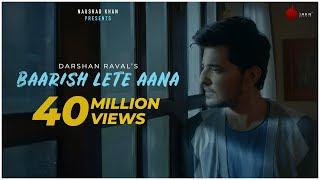 Baarish Lete Aana: Darshan Rawal Song English/Hindi lyrics idoltube –