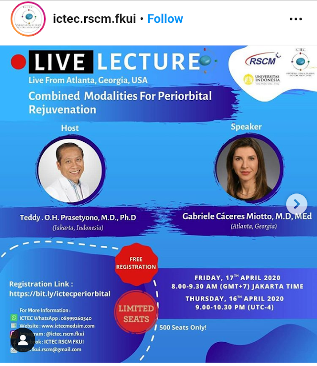 "Live Lecture : ""Combined Modalities For Periorbital Rejuvenation"" Live From Atlanta, Georgia, USA Friday, April 17th 2020"
