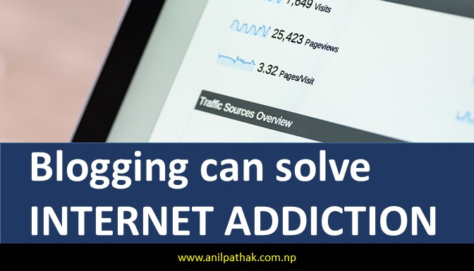 Why Nepali Students Should Start Blogging | Blogging can solve internet addiction
