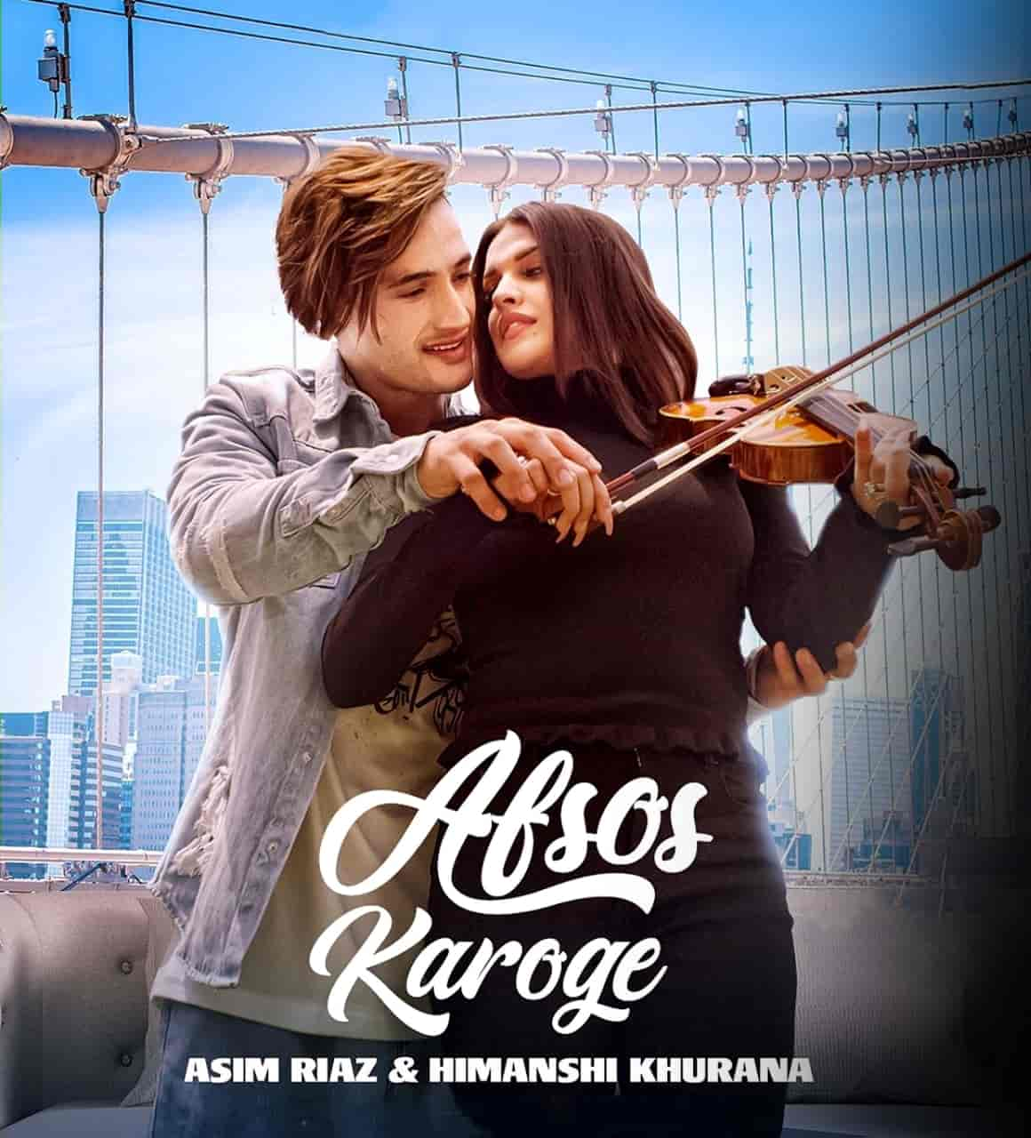 Afsos Karoge Hindi Love Song Image Features Asim Riaz and Himanshi Khurana sung by Stebin Ben