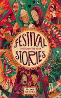 Festival Stories:Through the Year by Rachna Chhabria (Age: 10+ years)