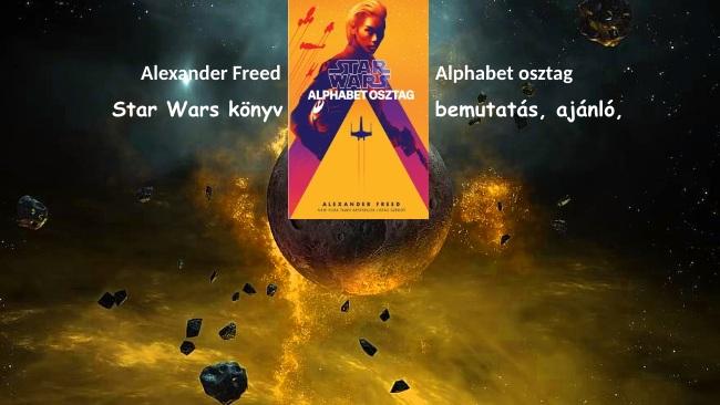 Alphabet osztag Star Wars könyv bemutatás, ajánló