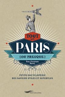 Tout sur Paris (ou presque) de Jean-Christophe Napias
