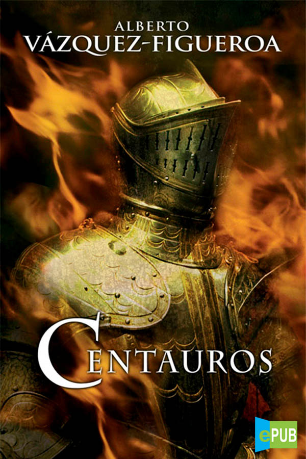 Centauros – Alberto Vázquez-Figueroa [MultiFormato]
