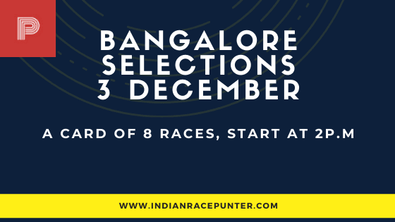 Bangalore Race Selections 3 December