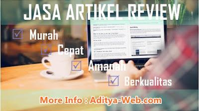 Jasa Pembuatan Artikel Review Murah Berkualitas Aditya-Web.com