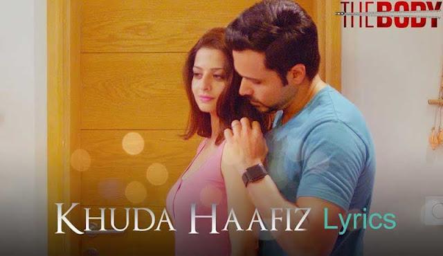 khuda haafiz lyrics by arijit singh