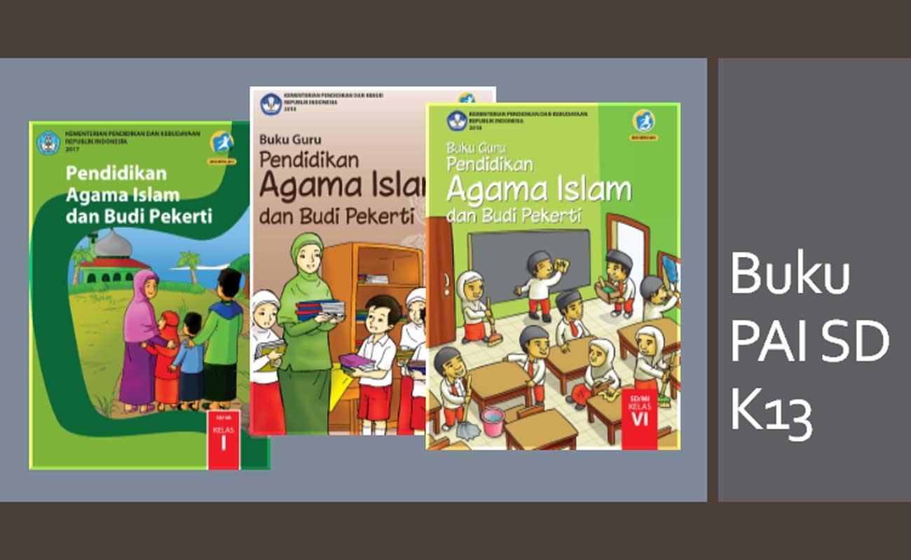 Buku PAI dan Budi Pekerti SD Kelas 1 2 3 4 5 6 Kurikulum 2013