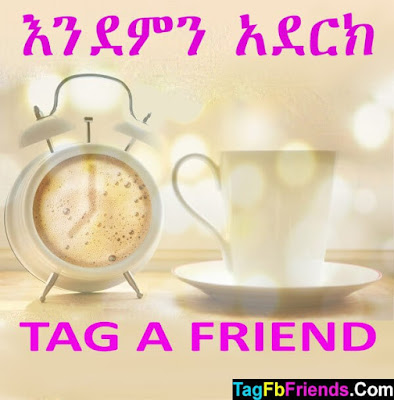Good morning in Amharic language