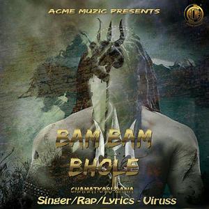 Bam Bam Bhole – Viruss (2018)