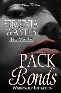 Cover for Pack Bonds: Werewolf Initiation by Virginia Waytes - The Manor Season 1 Episode 2