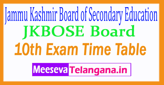 Jammu Kashmir Board of Secondary Education JKBOSE 10th Exam Time Table