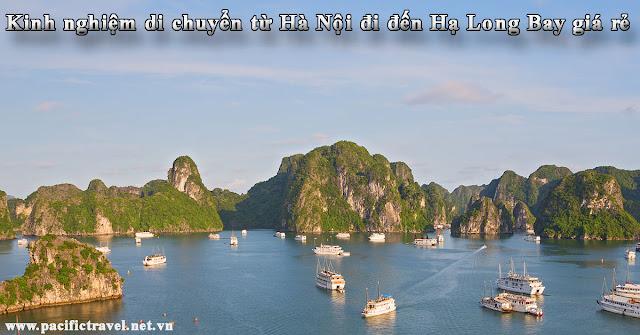 Kinh nghiệm di chuyển từ Hà Nội đi đến Hạ Long Bay giá rẻ