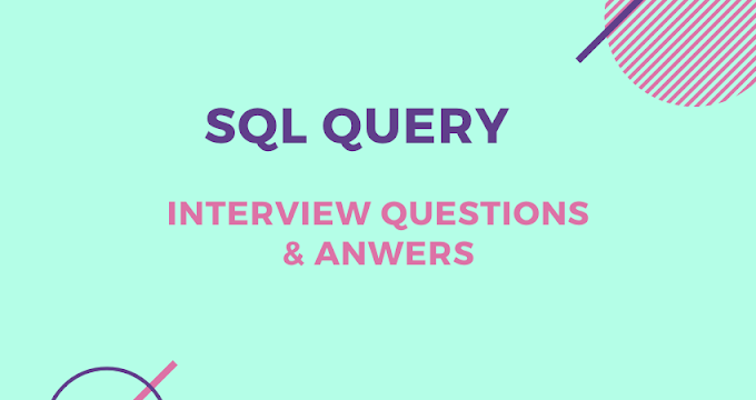 Top 6 SQL Interview Questions for Developers