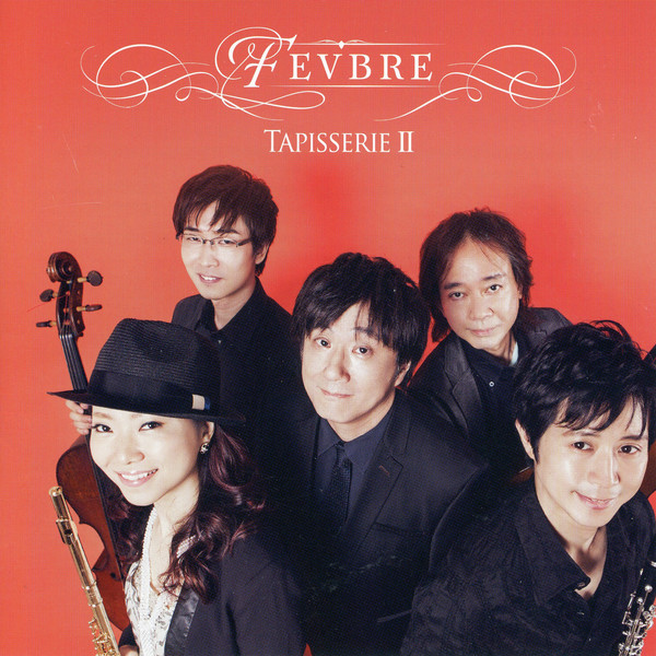 [Album] FEVBRE – TAPISSERIE 2 (2016.04.27/MP3/RAR)