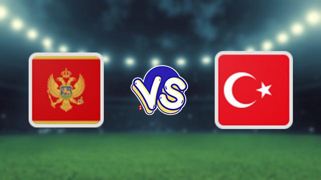 مشاهدة مباراة تركيا ضد الجبل الأسود 01-09-2021 بث مباشر في التصفيات الاوروبيه المؤهله لكاس العالم