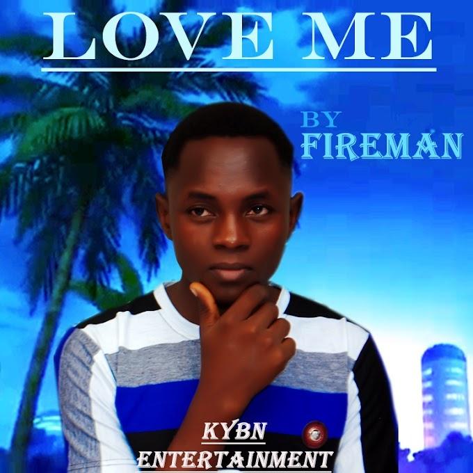 Fireman — Love Me