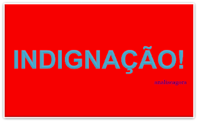 A imagem de fundo vermelho e caracteres em azul claro diz: indignação!