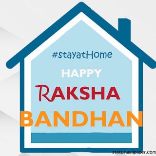 Happy Raksha Bandhan StayAtHome