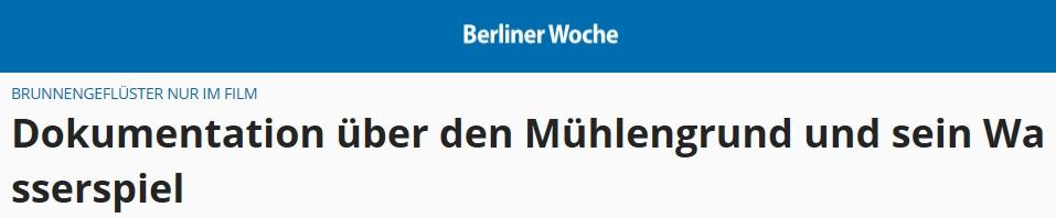 https://www.berliner-woche.de/neu-hohenschoenhausen/c-kultur/dokumentation-ueber-den-muehlengrund-und-sein-wasserspiel_a250477#gallery=null