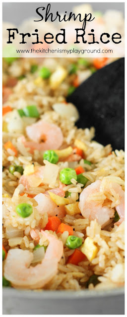 Skillet Shrimp Fried Rice ~ You don't need to rely on a wok or take-out to enjoy great fried rice!  www.thekitchenismyplayground.com