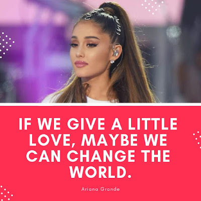 Ariana Grande top quotes