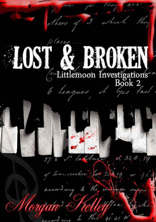 Morgan Kelley's Lost & Broken brought to you by Stephanie's Book Reports