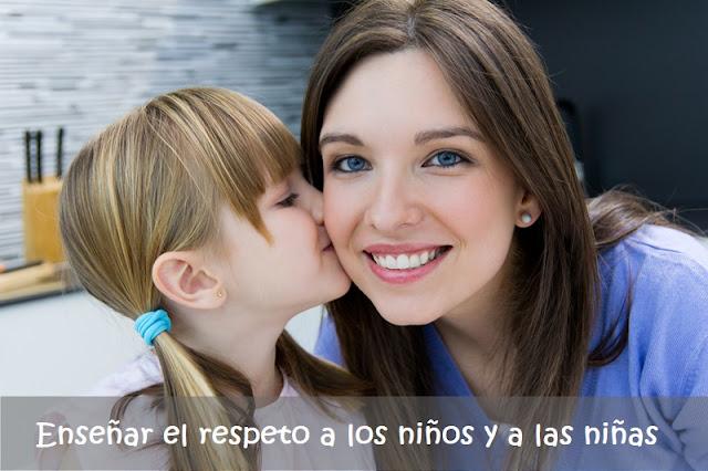 enseñar el respeto a los niños y niñas