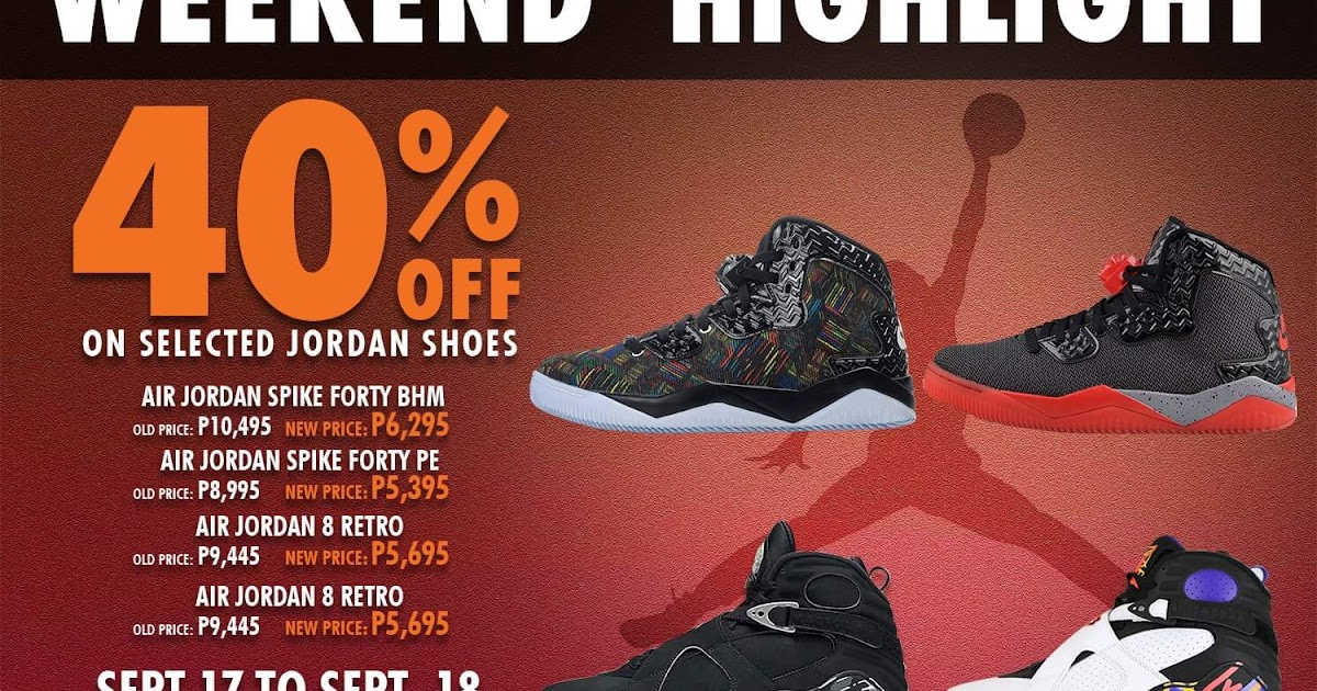 Manila Shopper  Nike Factory Outlet Stores Air Jordan Weekend Sale   September 17-18 2016 8f3b7c9a0