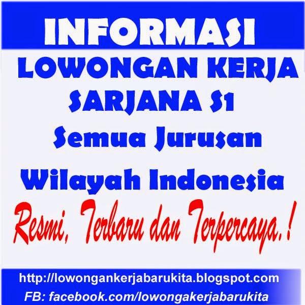 Lowongan Kerja Bali Februari 2013 Terbaru Berita Lowongan Kerja Terbaru Agustus 2016 Info Bumn Lowongan Kerja Sarjana S1 Terbaru Februari 2016 Lowongan Kerja