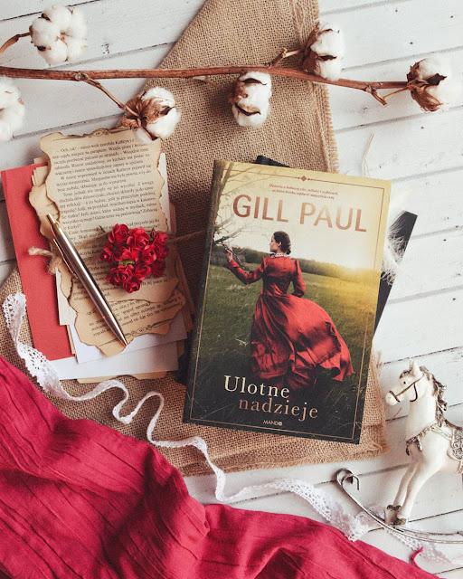 """#270 """"Ulotne nadzieje"""" - Gill Paul"""