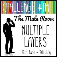 https://themaleroomchallengeblog.blogspot.com/2019/06/challenge-114-multiple-layers.html