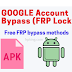 Google Account Bypass (FRP Bypass) APK Download for Android Mobiles | Official Website