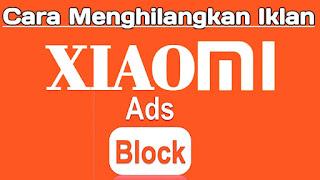 cara-menghilangkan-iklan-di-hp-xiaomi