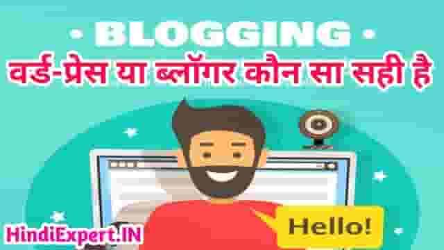 Wordpress Ya Blogger Kaun Sa Platefarm Best Hai