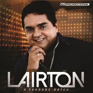 Lairton - A Saudade Bateu CD 2016