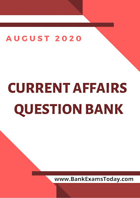 Current Affairs Question Bank: August 2020