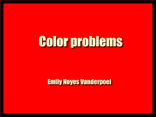 Color problems  (1902)