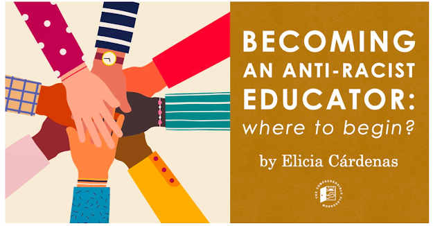 Becoming an Anti-Racist Educator, guest post