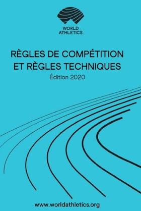 Athlétisme : RÈGLES DE COMPÉTITION ET RÈGLES TECHNIQUES Édition 2020