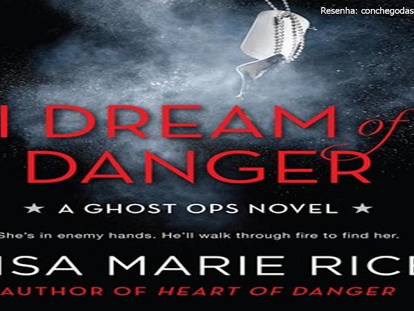 Leituras da Mari: I dream of Danger